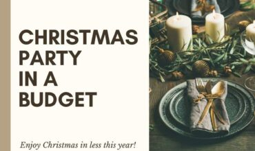 Want to have a Christmas Party on a Budget? Here's how in 5 Easy Steps…